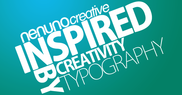 Inspired By Creativity – Typography
