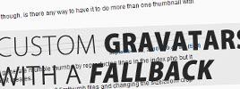 WordPress: Custom Gravatars With A Fallback