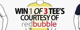 Win 1 Of 3 Tee's Courtesy Of Redbubble – CLOSED