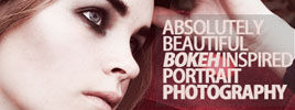 Absolutely Beautiful Bokeh Inspired Portrait Photography