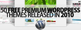 50 Free Premium WordPress Themes Released in 2010