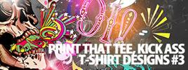 Print That Tee, Kick Ass T-Shirt Designs #3