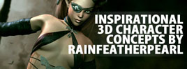 Artists Corner – Inspirational 3D Character Concepts By RainfeatherPearl