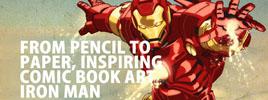 From Pencil To Paper, Inspiring Comic Book Art – Iron Man
