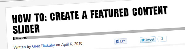 HOW TO: CREATE A FEATURED CONTENT SLIDER