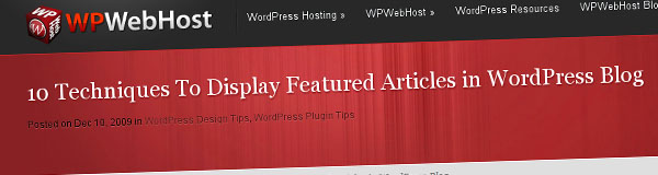 10 Techniques To Display Featured Articles in WordPress Blog