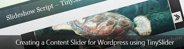 Creating a Content Slider for WordPress using TinySlider