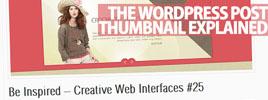 The WordPress Post Thumbnail Explained
